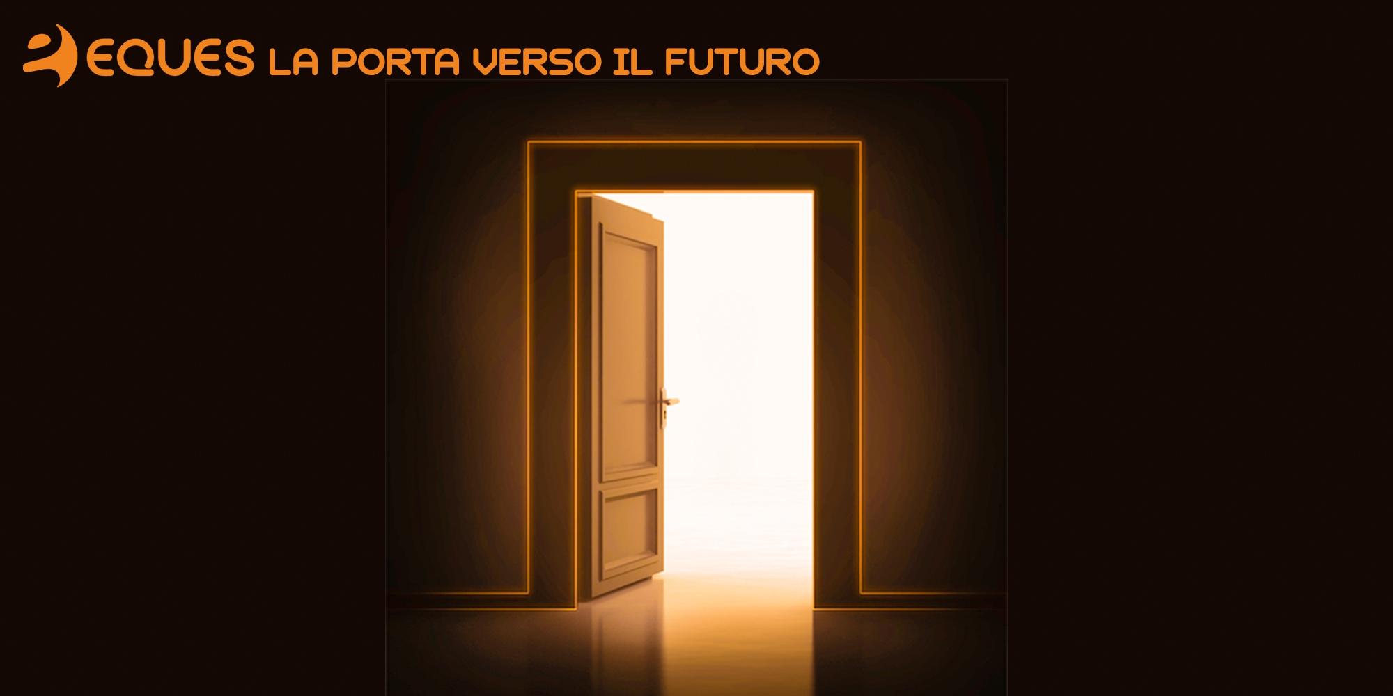La porta verso il futuro