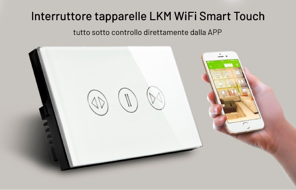 interruttore tapparelle Smart Home WiFi